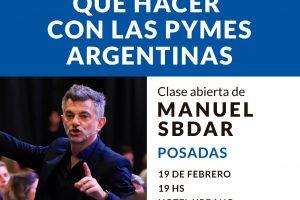 ¿Qué hacer con las Pymes argentinas? charla abierta este miércoles en Posadas