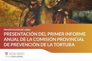 Presentarán informe anual de la Comisión provincial de prevención de la tortura
