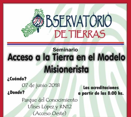 Se realizará un seminario sobre el acceso a la tierra en Misiones