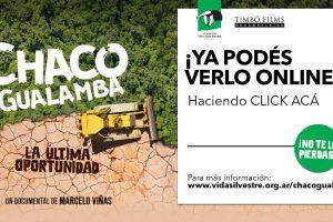 """""""Chaco Gualamba"""" el documental sobre la deforestación del chaco argentino se puede ver online"""
