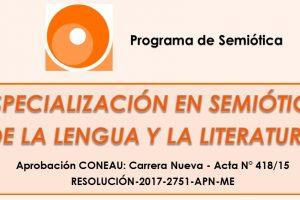 La Especialización en Semiótica de la Lengua y la Literatura abre sus inscripciones 2019