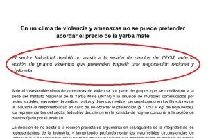 """La industria yerbatera explicó que decidió no ir a INYM """"por el clima de violencia y amenazas"""" y recordaron la protesta del 2017"""