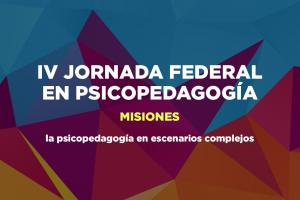 La cuarta Jornada Federal de Psicopedagogía será en Misiones