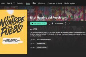 """La serie documental """"En el Nombre de Pueblo"""" estrena en la plataforma Flow/Cablevisión"""