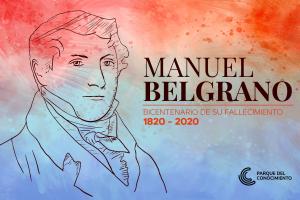 """""""Expedición Belgrano"""":  el Parque del Conocimiento presenta un recorrido virtual por la vida del prócer"""