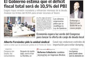 Las tapas del martes 28: Crece el déficit fiscal