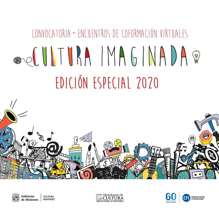 Inicia la inscripción para la convocatoria Cultura Imaginada, Edición Especial 2020