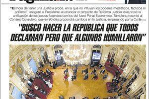 Las tapas del jueves 30: El Presidente lanzó la reforma judicial