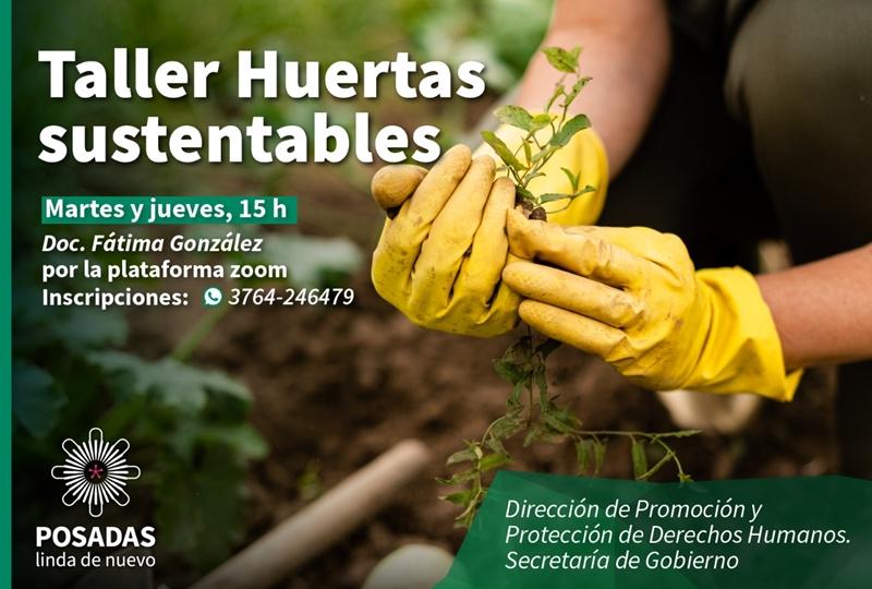 Invitan a participar del taller de Huerta Sustentable