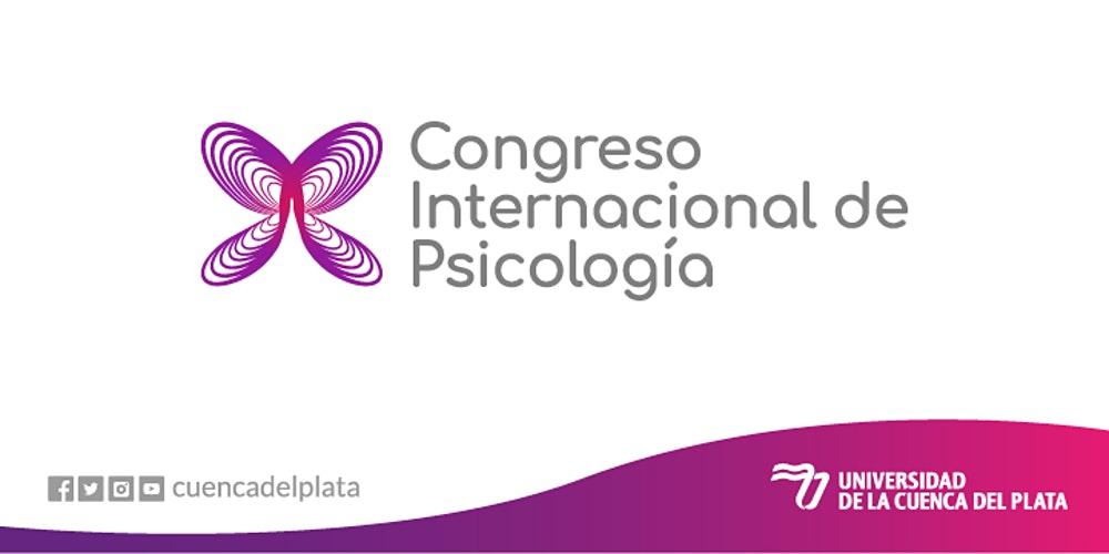 """La Universidad de la Cuenca del Plata organiza el I Congreso Internacional de Psicología: """"Psicología e interdisciplina frente a los dilemas del contexto actual"""""""