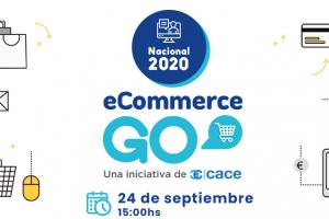 eCommerce Go: La edición 2020 será online y para todo el país