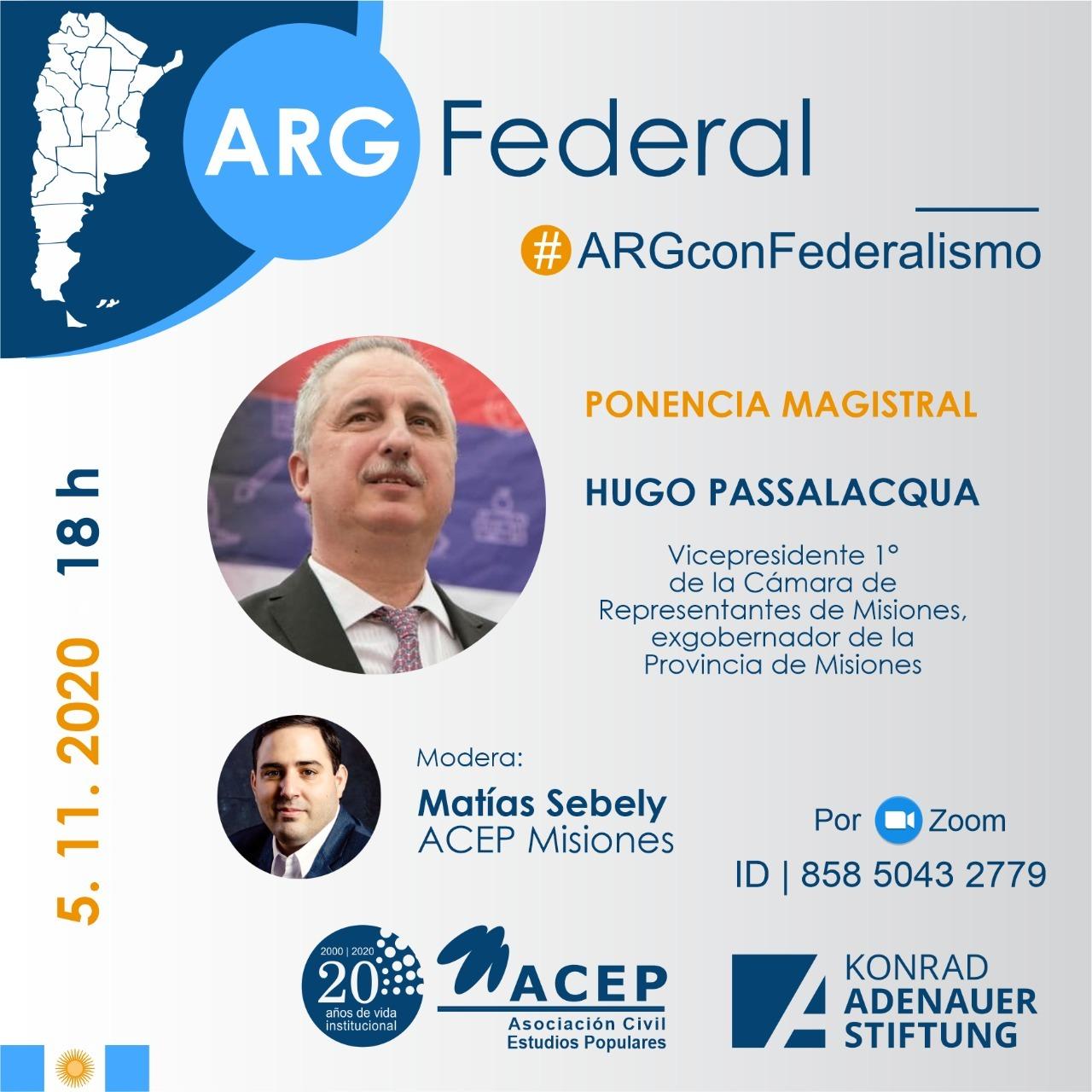 Passalacqua junto a ACEP Misiones cerrará el ciclo de charlas Argentina Federal
