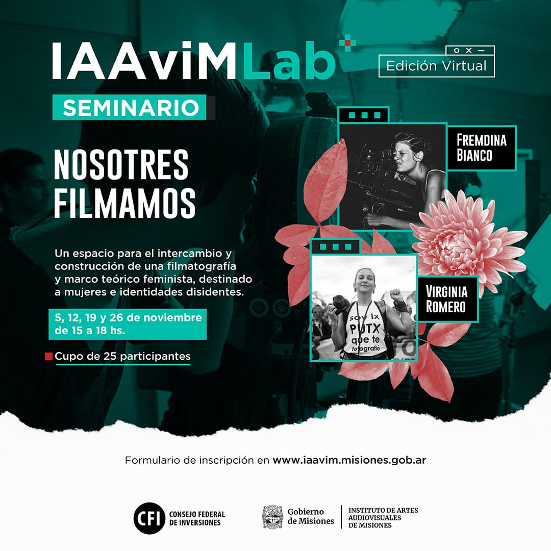 """IAAviM Lab presenta el seminario """"Nosotres filmamos"""""""