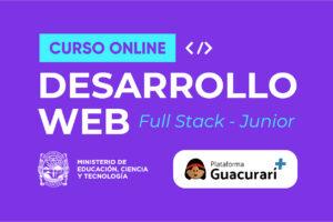 ¡Nuevo Curso! Desarrollo Web Full Stack – Junior